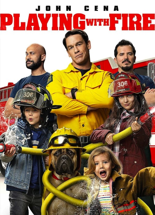 Playing with Fire film poster. John Cena, Keegan-Michael Key, and John Leguizamo play smokejumpers (fire fighters) and stand in front of a firetruck. Two kids hold fire hoses in front of them. Another younger child smiles broadly. A dog in the middle of it all wears a fire man's helmet and has the fire hose wrapped around himself.