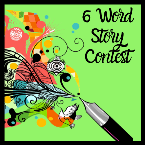 Six word story contest. Colors and shapes flow out of the tip of a quill pen against a green background. Flowers and a bird are among the images.