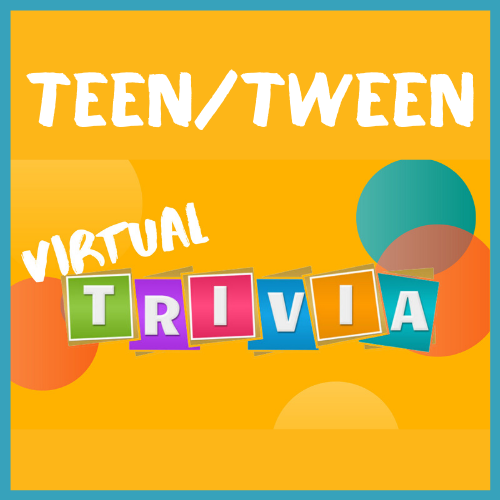 Teen / Tween Virtual Trivia. White letters in multi-colored squares against an orange background.